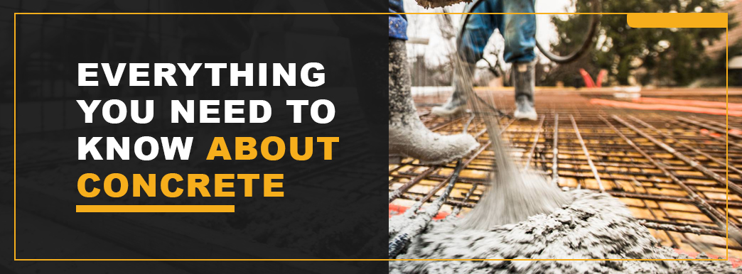 Everything You Need to Know About Concrete