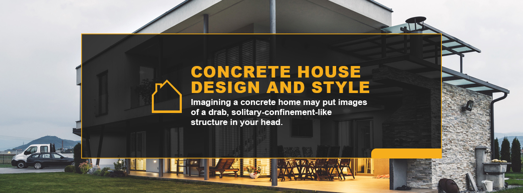 Concrete House Design and Style