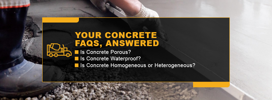 Your Concrete FAQ's Answered