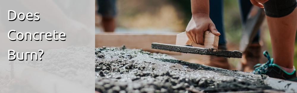 Does Concrete Burn?